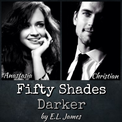 Fifty Shades Darker Fifty Shades 2 By E L James