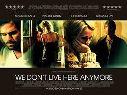 "Image result for ""We Don't Live Here Anymore"""