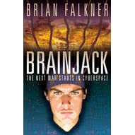 Brain Jack by Brian Falkner — Reviews, Discussion ...