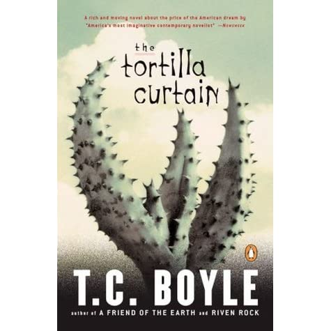 essay on tortilla curtain The tortilla curtain by tc boyle, is a novel about the life of lower class  immigrants named candido and america who have come to america to live the.