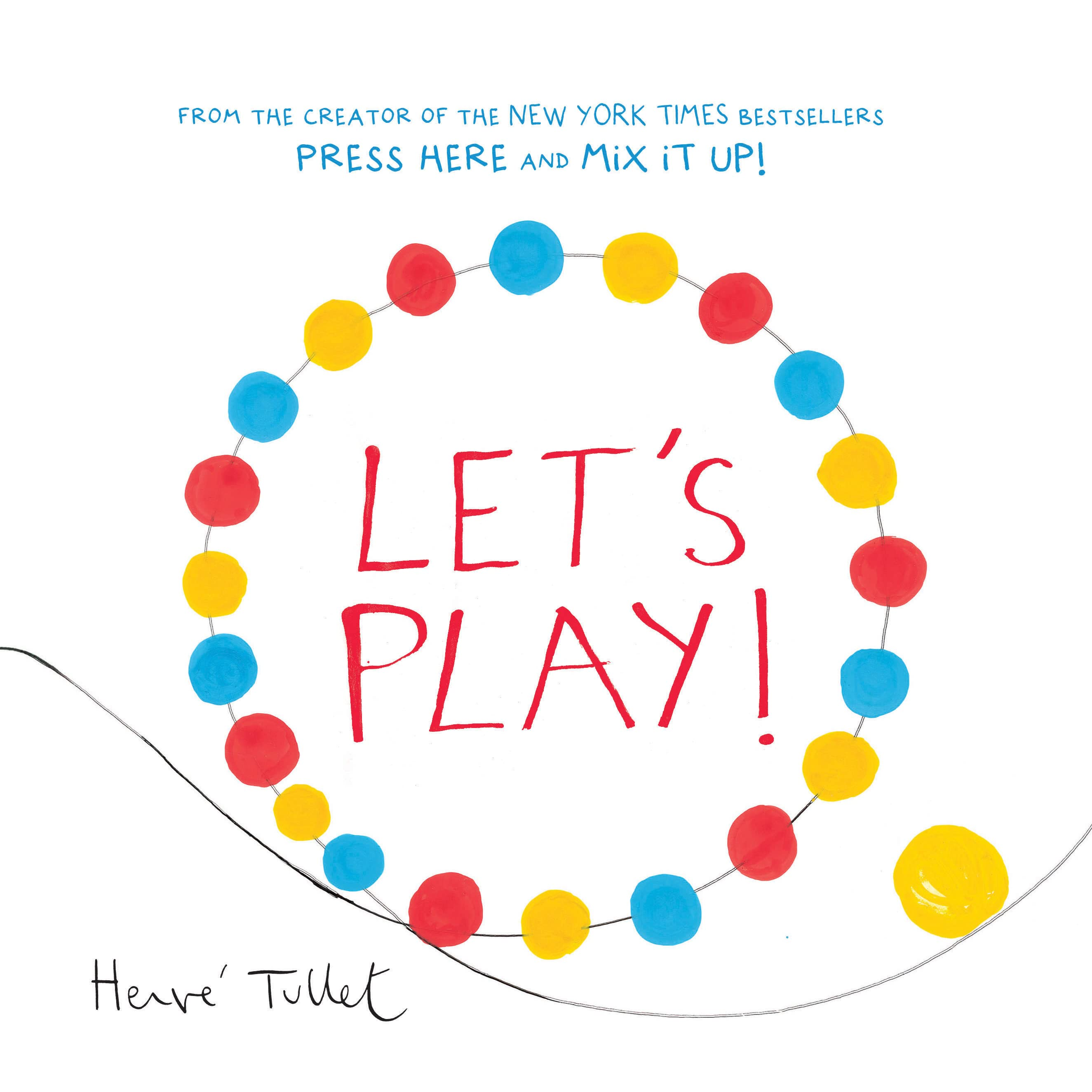 Let S Play By Herve Tullet