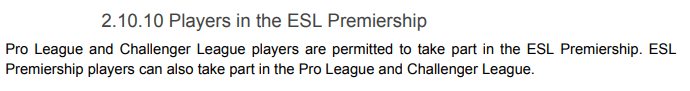 ESL Premiership Rulebook v 1.0.2 Rule 2.10.10