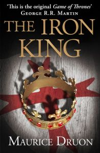 The Iron King  The Accursed Kings  Book 1    Maurice Druon   E book Enlarge Book Cover