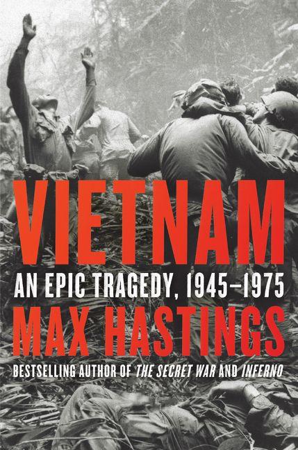 Vietnam Max Hastings Hardcover
