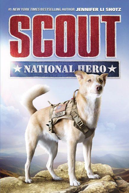 Scout National Hero Jennifer Li Shotz Hardcover