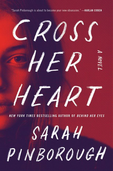 Cross Her Heart Sarah Pinborough Hardcover
