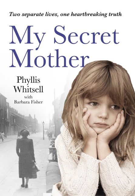 My Secret Mother - Phyllis Whitsell - Paperback
