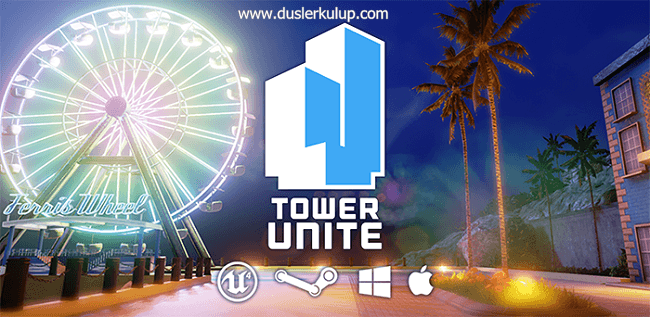 nOY2B5 Tower Unite Oyununu Full Son Sürüm İndir
