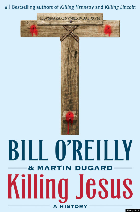 killing jesus bill o reilly