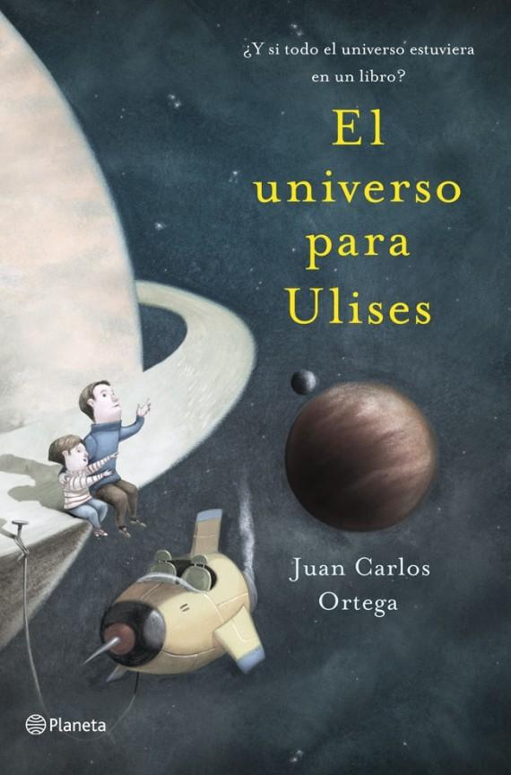 "Juan Carlos Ortega ""EL universo para Ulises"""