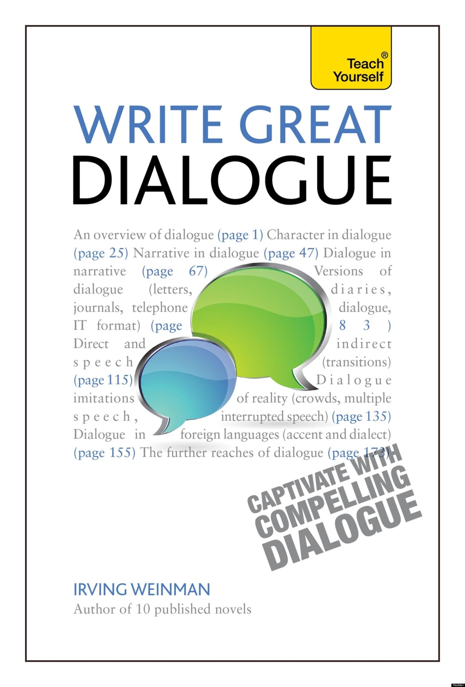 How To Write Good Dialogue Ten Tips
