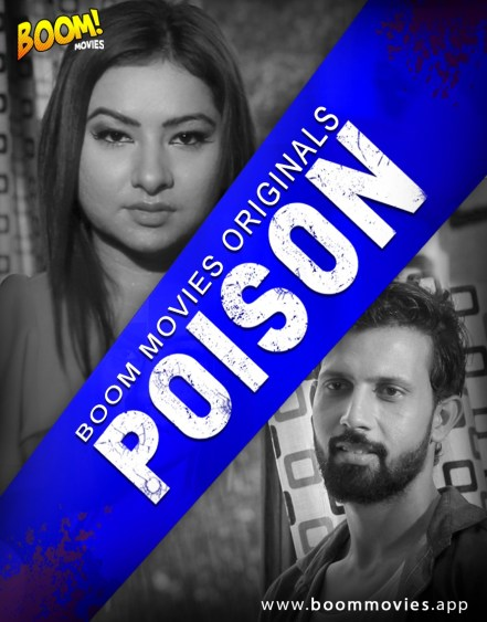 Poison-2020-Boom-Movies-Hindi-Short-Film-720p-HDRip-183-MB-Download