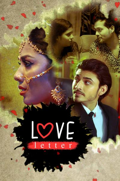 18+ Love Letter 2020 S01 Hindi Complete Kooku App Web Series 720p HDRip 400MB Watch Online