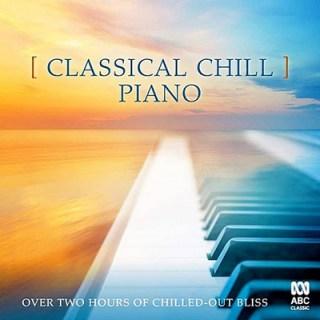 VA -Classical Chill: Piano – (2019)