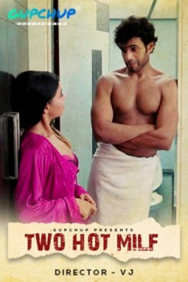 Two Hot Milf 2020 Hindi S01E01 Gupchuo Web Series 720p UNRATED HDRip 150MB Download