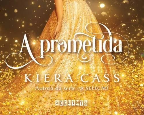 """Novo livro de Kiera Cass """"A Prometida"""" já tem data de lançamento no Brasil"""