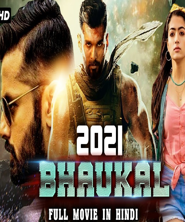 Bhaukaal (2021) Hindi Dubbed Full Movie 720p | 480p WEB-DL x265 AAC 700MB