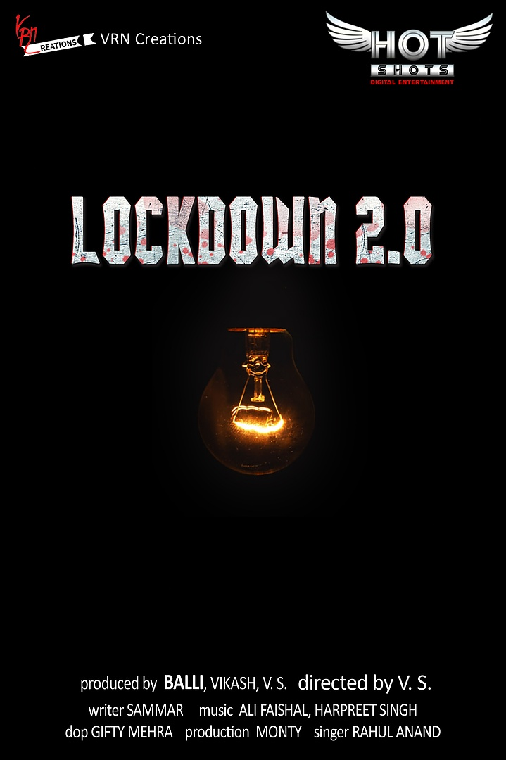 LOCKDOWN 2.0 (2020) Hindi WEB-DL - 480P | 720P | 1080P - x264 - 100MB | 350MB | 700MB - Download & Watch Online  Movie Poster - mlsbd