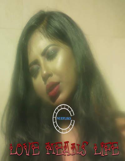 18+ Love Means Life 2020 S01E02 Hindi Nuefliks Web Series 720p HDRip 218MB Download