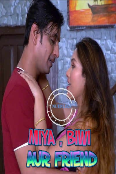 Miya Biwi Aur Friend 2020 Nuefliks Original Hindi Short Film 720p HDRip 200MB Download