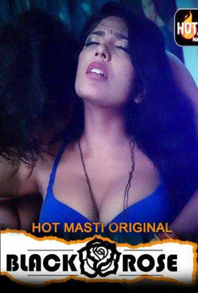 Black Rose 2020 S01E01 Hindi HotMasti Original Web Series 720p HDRip 170MB Download