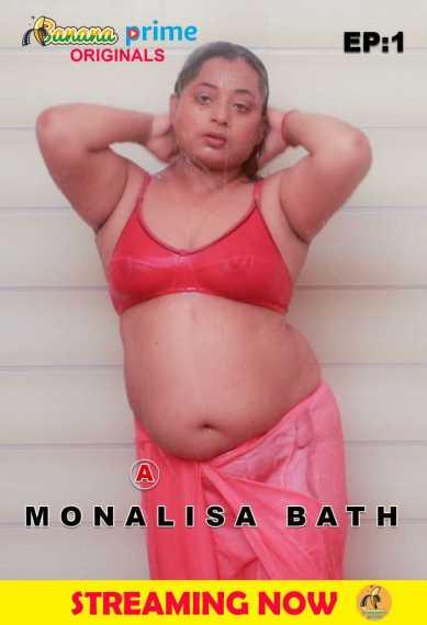 18+Monalisa Bath Part 1 (2020) BananaPrime Originals Hindi Video 720p HDRip 100MB Watch Online
