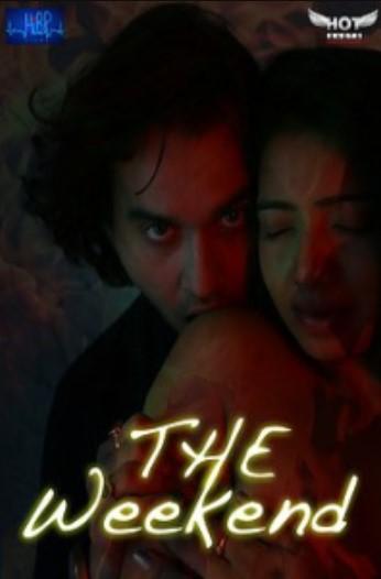 The Weekend 2020 HotShots Originals Hindi Short Film 720p HDRip 137MB Download