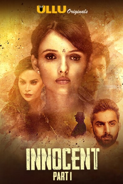 Innocent-Part1-2020-S01-Hindi-Ullu-Original-Complete-Web-Series-720p-HDRip-350-MB-Download