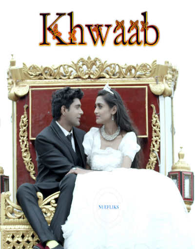 18+Khwaab 2020 Nuefliks Original Hindi Short Film 720p HDRip 300MB Watch Online