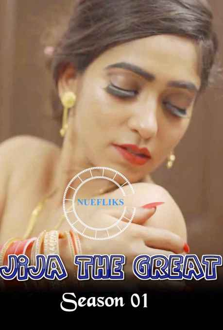 18+ Jija The Great 2020 S01E02 Nuefliks Original Punjabi Web Series 720p HDRip 190MB Watch Online