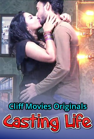 18+ Casting Life 2020 S01E02 Hindi CliffMovies Web Series 720p HDRip 170MB Download