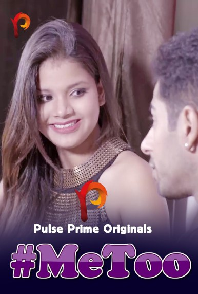 18+ MeToo 2020 PulsePrime Hindi Short Film 720p HDRip 200MB