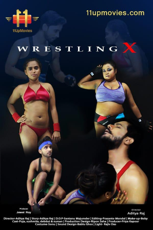 18+ Wrestling X 2020 Hindi S01E01 11upmovies Web Series 720p HDRip 200MB Watch Online
