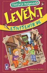 Levent Türkiyeyi Geziyorum 4 - Levent Eskişehir'de