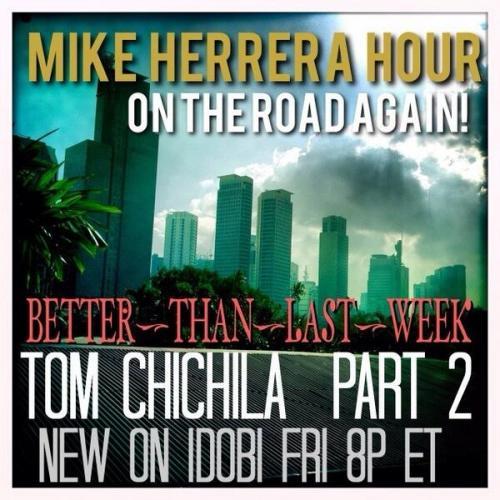 Mike Herrera Hour with Tom Chichila 012514