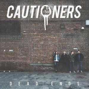 cautioners dead ends