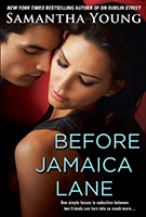Before Jamaica Lane (On Dublin Street #3) by Samantha Young
