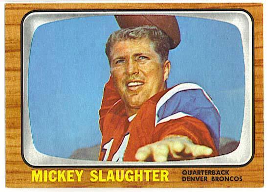 Mickey Slaughter - 1966 Topps Football