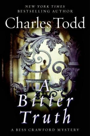 A Bitter Truth by Charles Todd