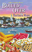 Boiled Over (A Maine Clambake Mystery #2) by Barbara Ross
