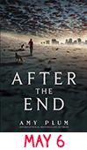 May 6: After the End (After the End #1) by Amy Plum