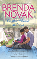 Come Home to Me (Whiskey Creek #6) by Brenda Novak
