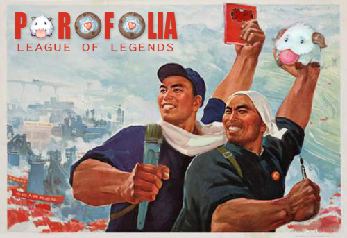 League of Legends Porofolia