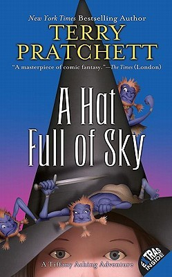 A Hat Full of Sky (Discworld #32) by Terry Pratchett