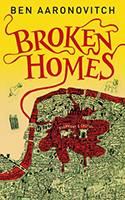 Broken Homes (Peter Grant #4) by Ben Aaronovitch
