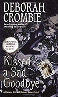 Kissed A Sad Goodbye (Duncan Kincaid & Gemma James #6) by Deborah Crombie