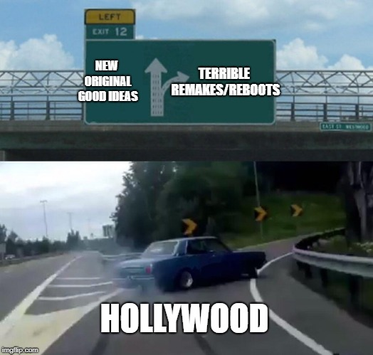 Image result for hollywood is out of ideas memes
