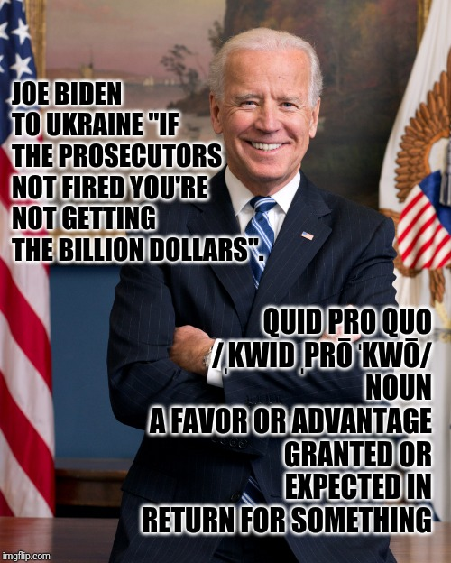 Image result for joe biden quid pro quo memes""