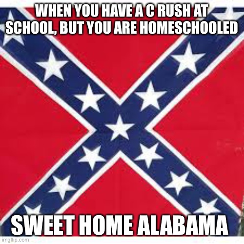 The song, written in response to songs by neil young critical of the american south and alabama specifically, became one of their biggest hits and an anthem for both the state of alabama and the american south. Sweet Home Alabama Memes Imgflip