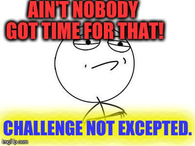 Challenge Accepted Rage Face